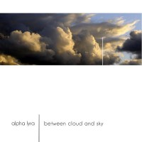 Purchase Alpha Lyra - Between Cloud And Sky