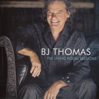 Purchase B.J. Thomas - The Living Room Sessions