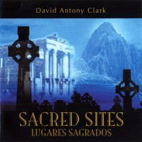 Purchase David Antony Clark - Sacred Sites