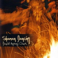 Purchase David Antony Clark - Shaman Dancing