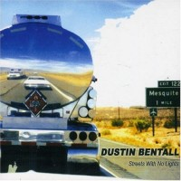Purchase Dustin Bentall - Streets With No Lights