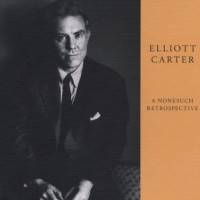 Purchase Elliott Carter - A Nonesuch Retrospective CD1