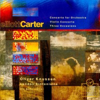 Purchase Elliott Carter - Concerto For Orchestra / Violin Concerto / Three Occasions
