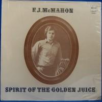 Purchase F. J. Mcmahon - Spirit Of The Golden Juice (Vinyl)