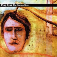 Purchase Frog Eyes - The Golden River (Reissued 2006)