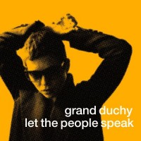 Purchase Grand Duchy - Let The People Speak