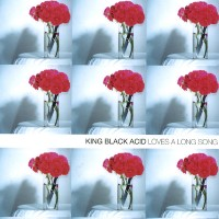 Purchase King Black Acid - Loves A Long Song