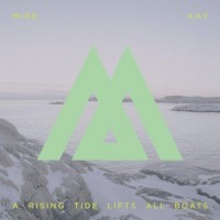 Purchase Mire Kay - The Rising Tide Lifts All Boats