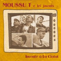 Purchase Moussu T E Lei Jovents - Inventé À La Ciotat