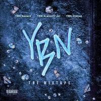 Purchase YBN Nahmir - Ybn: The Mixtape (With Ybn Almighty Jay & Ybn Cordae)
