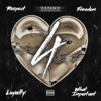 Purchase Youngboy Never Broke Again - 4Respect 4Freedom 4Loyalty 4Whatimportant