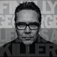 Purchase Finally George - Life Is A Killer
