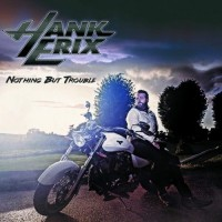 Purchase Hank Erix - Nothing But Trouble
