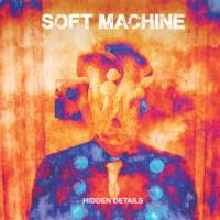 Purchase Soft Machine - Hidden Details