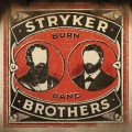 Buy Stryker Brothers - Burn Band Mp3 Download