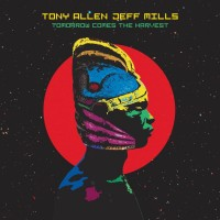 Purchase Tony Allen & Jeff Mills - Tomorrow Comes The Harvest