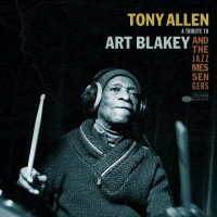 Purchase Tony Allen - A Tribute To Art Blakey And The Jazz Messengers (EP)