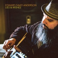 Purchase Edward David Anderson - Lies & Wishes