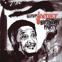 Purchase Illinois Jacquet - Birthday Party (Vinyl)