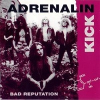 Purchase Adrenalin Kick - Bad Reputation