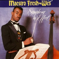 Purchase Maestro Fresh Wes - Symphony In Effect