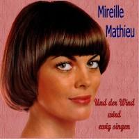Purchase Mireille Mathieu - Und Der Wind Wird Ewig Singen (Vinyl)
