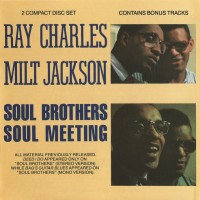 Purchase Ray Charles - Soul Brothers Soul Meeting (With Milt Jackson) CD1