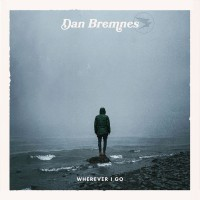 Purchase Dan Bremnes - Wherever I Go