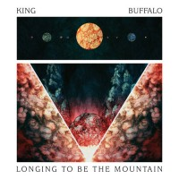 Purchase King Buffalo - Longing To Be The Mountain