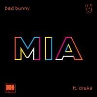Purchase Bad Bunny - Mia (Feat. Drake)