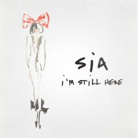 Purchase SIA - I'm Still Here (CDS)