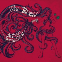Purchase The Brew - Art Of Persuasion