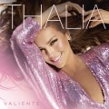 Buy Thalia - Valiente Mp3 Download