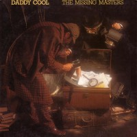 Purchase Daddy Cool (AUS) - The Missing Masters (Vinyl)