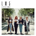 Buy Little Mix - LM5 (Japanese Edition) Mp3 Download