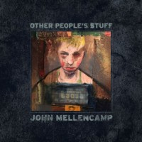 Purchase John Mellencamp - Other People's Stuff