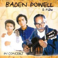 Purchase Baden Powell - Baden Powell & Filhos Ao Vivo