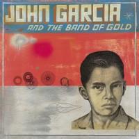 Purchase John Garcia - John Garcia And The Band Of Gold