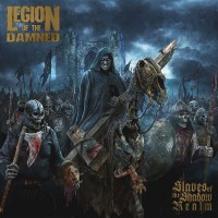 Purchase Legion Of The Damned - Slaves of the Shadow Realm