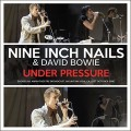 Buy Nine Inch Nails & David Bowie - Under Pressure Mp3 Download