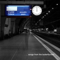 Purchase Crystal Palace - Acoustic Years ... Songs From The Butterflyroom