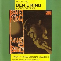 Purchase Ben E. King - Anthology Five: What Is Soul? (Reissued 1996)