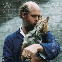 Purchase Will Oldham - Songs Of Love And Horror