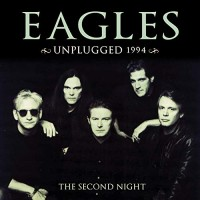 Purchase Eagles - Unplugged: Second Night