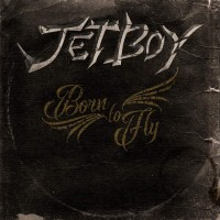 Purchase Jetboy - Born To Fly