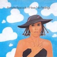 Purchase Annette Peacock - I Have No Feelings (Vinyl)