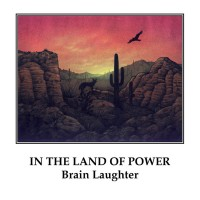 Purchase Brain Laughter - In The Land Of Power