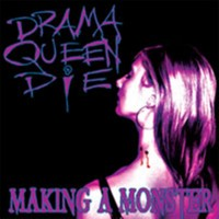 Purchase Drama Queen Die - Making A Monster