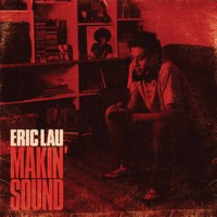 Purchase Eric Lau - Makin' Sound