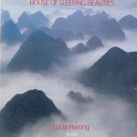 Purchase Lucia Hwong - House Of Sleeping Beauties